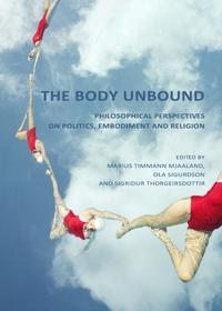 The Body Unbound